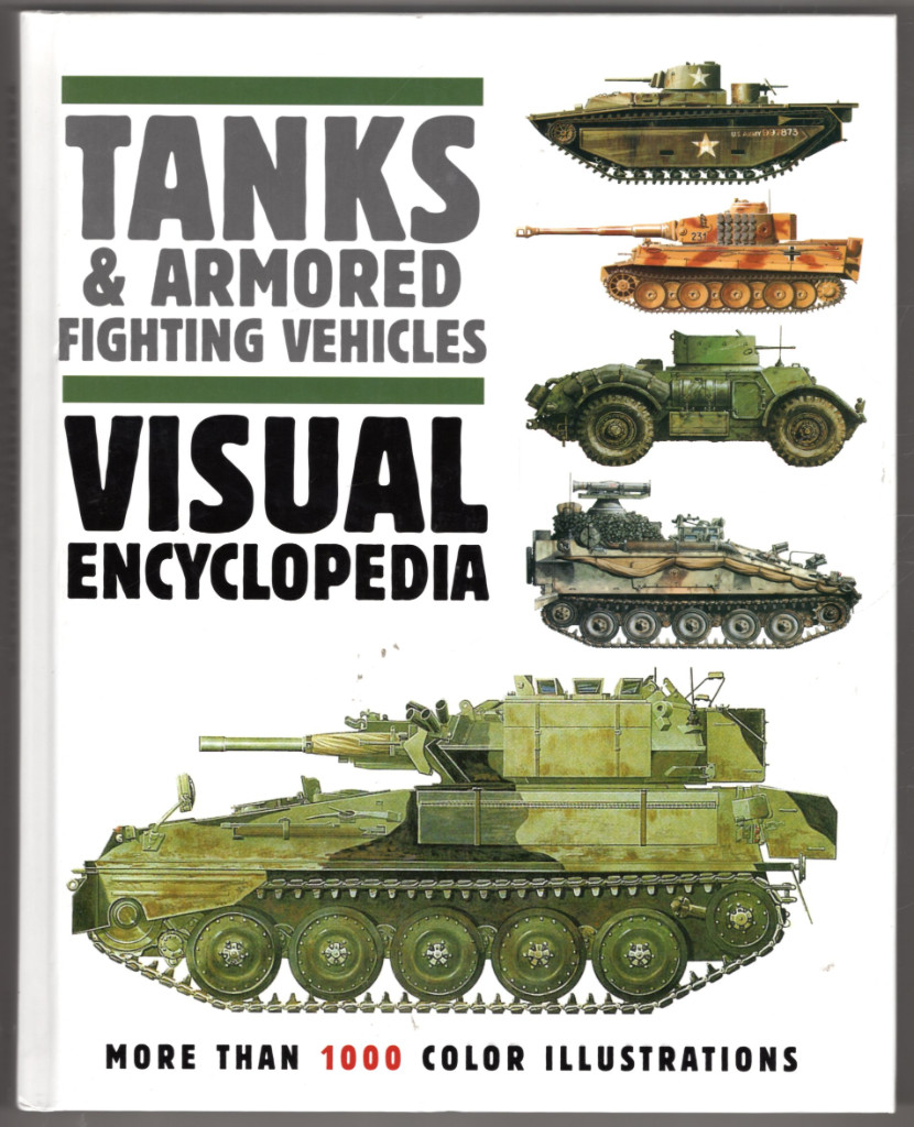 Image 0 of Tanks & Armored Fighting Vehicles Visual Encyclopedia (Visual Encyclopedia)