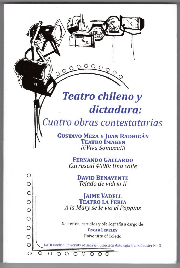 Image 0 of Teatro chileno y dictadura: cuatro obras contestatarias