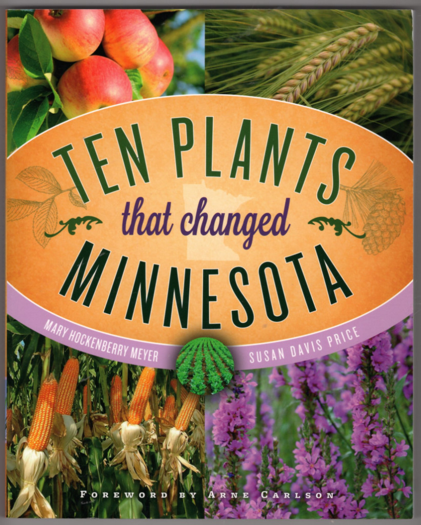 Image 0 of Ten Plants that Changed Minnesota