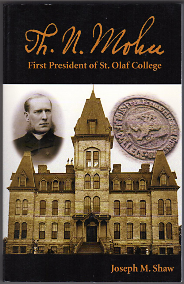 Image 0 of Th.N. Mohn, First President of St. Olaf College