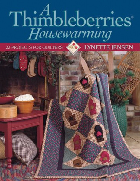 Image 0 of A Thimbleberries Housewarming: 22 Projects for Quilters