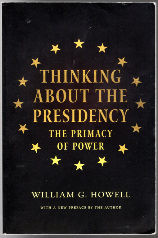 Image 0 of Thinking About the Presidency: The Primacy of Power