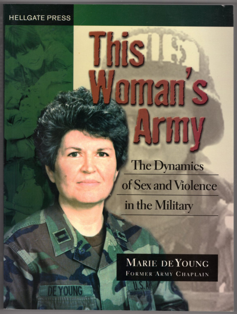 Image 0 of This Woman's Army: The Dynamics of Sex and Violence in the Military