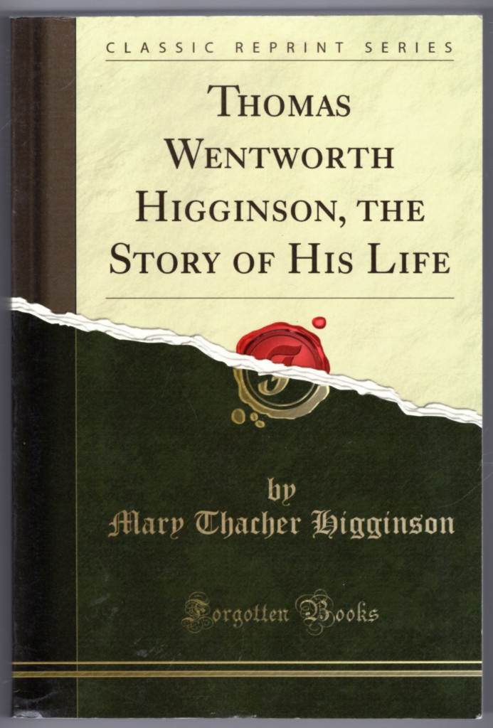 Image 0 of Thomas Wentworth Higginson, the Story of His Life (Classic Reprint)