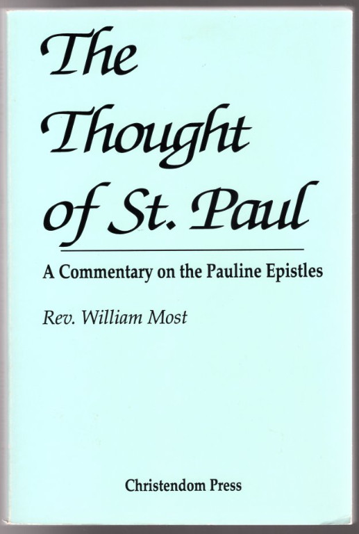 Image 0 of The Thought of St. Paul: A Commentary on the Pauline Epistles