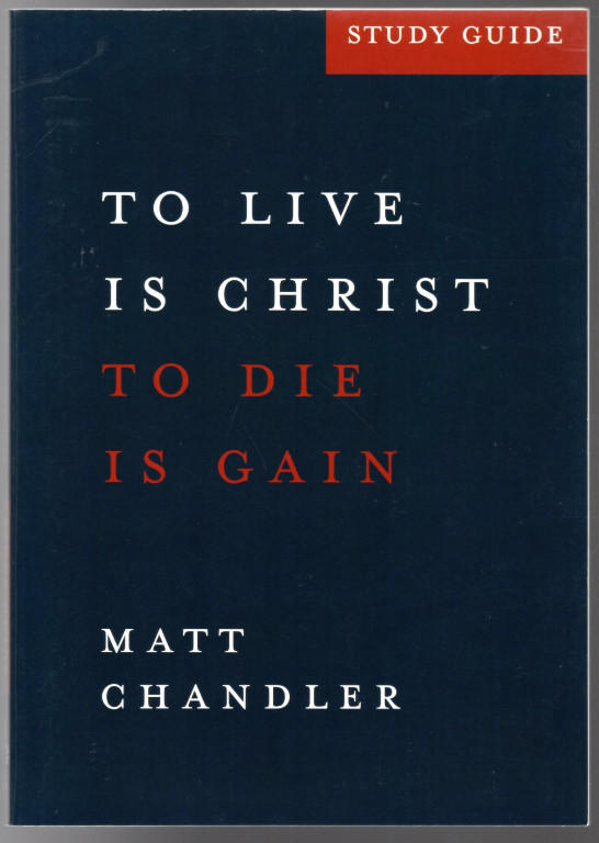 Image 0 of Philippians Study Guide: To Live Is Christ and to Die Is Gain