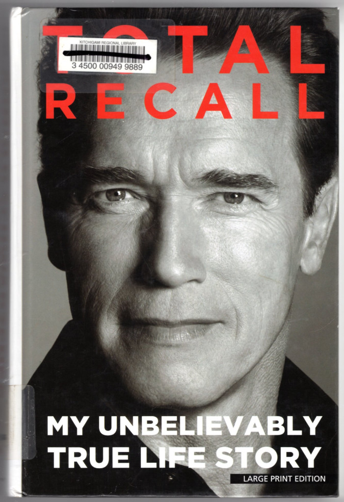 Image 0 of Total Recall: My Unbelievably True Life Story (Thorndike Press Large Print Nonfi
