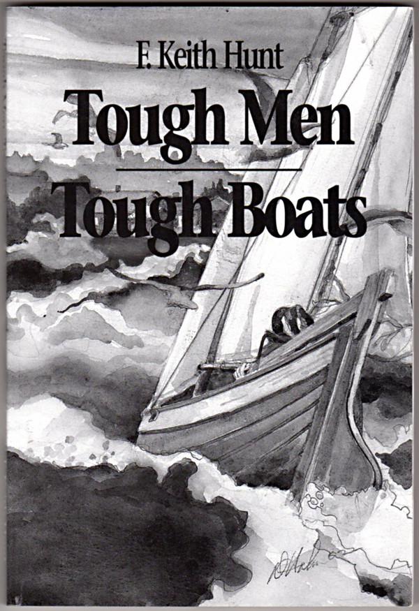 Image 0 of Tough Men, Tough Boats: Trials and Triumphs of North Shore Commercial Fishermen
