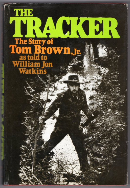 Image 0 of The Tracker: The Story of Tom Brown, Jr.