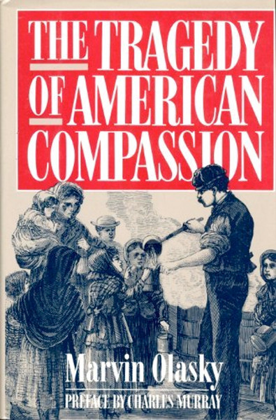 Image 0 of The Tragedy of American Compassion