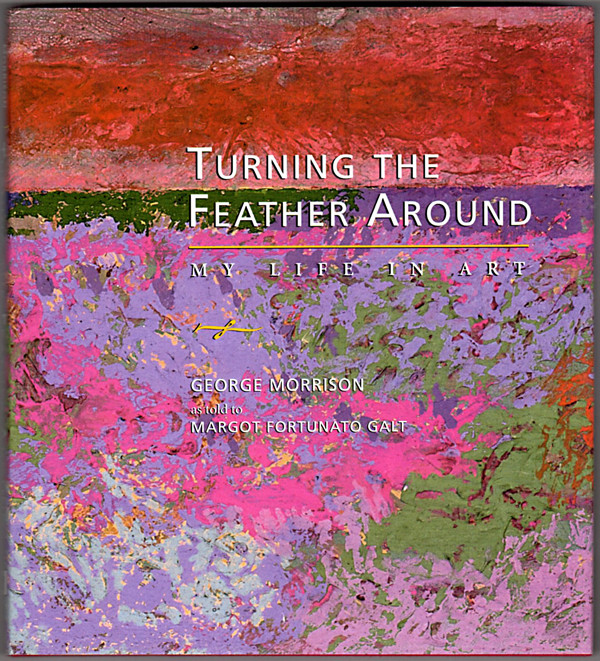 Image 0 of Turning the Feather Around: My Life in Art (Midwest Reflections)