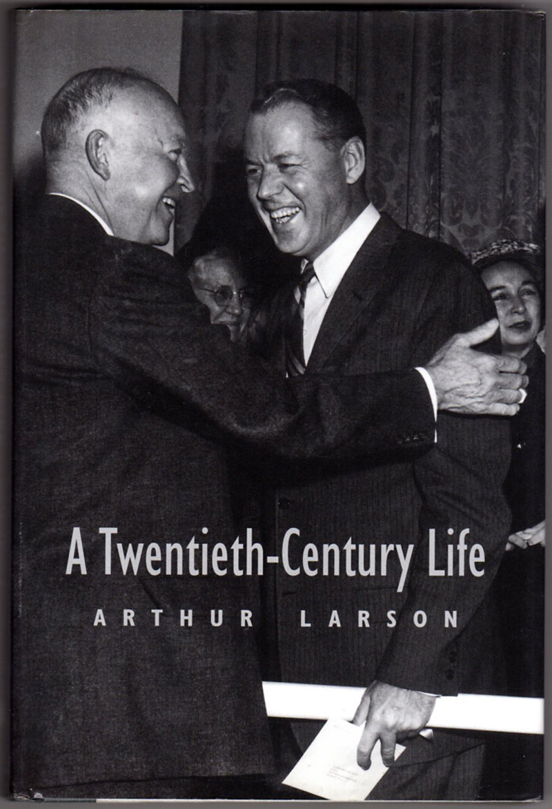 Image 0 of A Twentieth-Century Life: The Memoirs of Arthur Larson