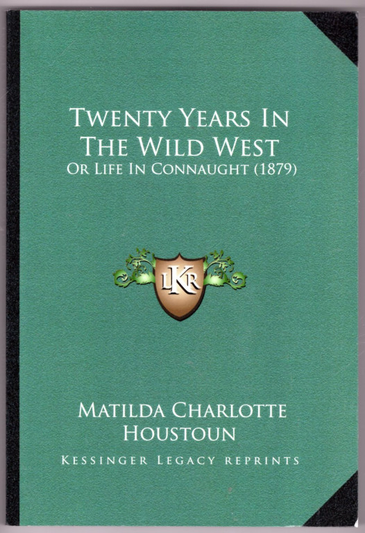 Image 0 of Twenty Years In The Wild West: Or Life In Connaught (1879)
