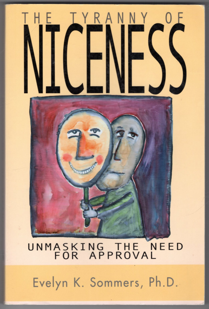 Image 0 of Tyranny of Niceness: Unmasking the Need for Approval