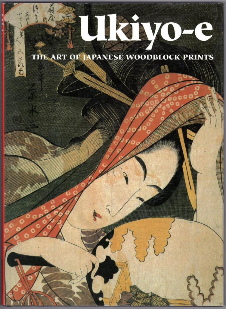 Image 0 of Ukiyo-E: The Art of Japanese Woodblock Prints