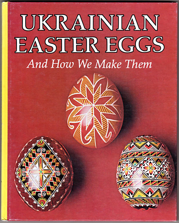 Image 0 of Ukrainian Easter Eggs and How We Make Them