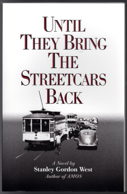 Image 0 of Until They Bring the Streetcars Back