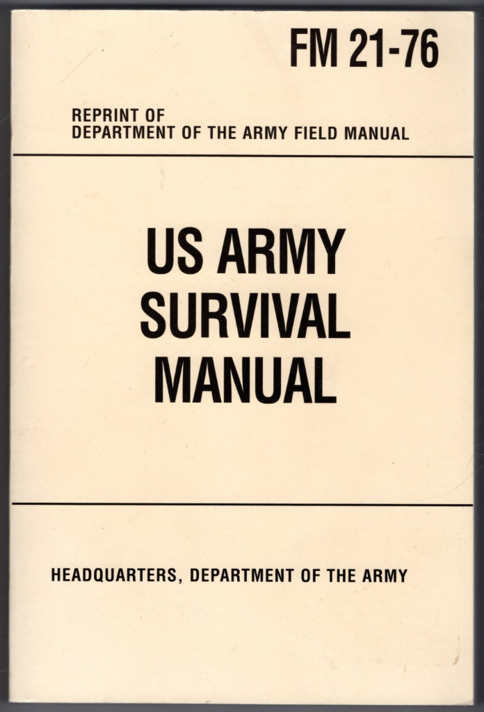 Image 0 of U.S. Army Survival Manual: FM 21-76