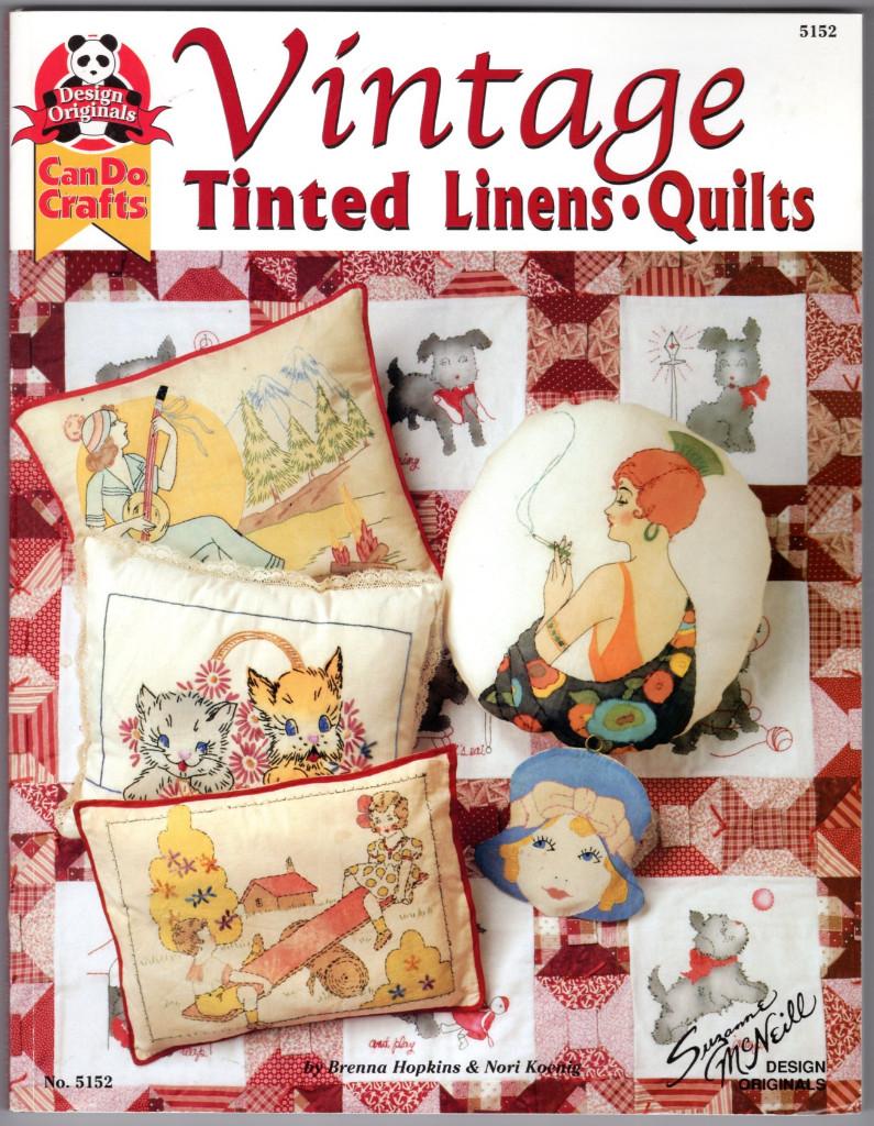 Image 0 of Vintage Tinted Linens & Quilts (Design Originals: Can Do Crafts)