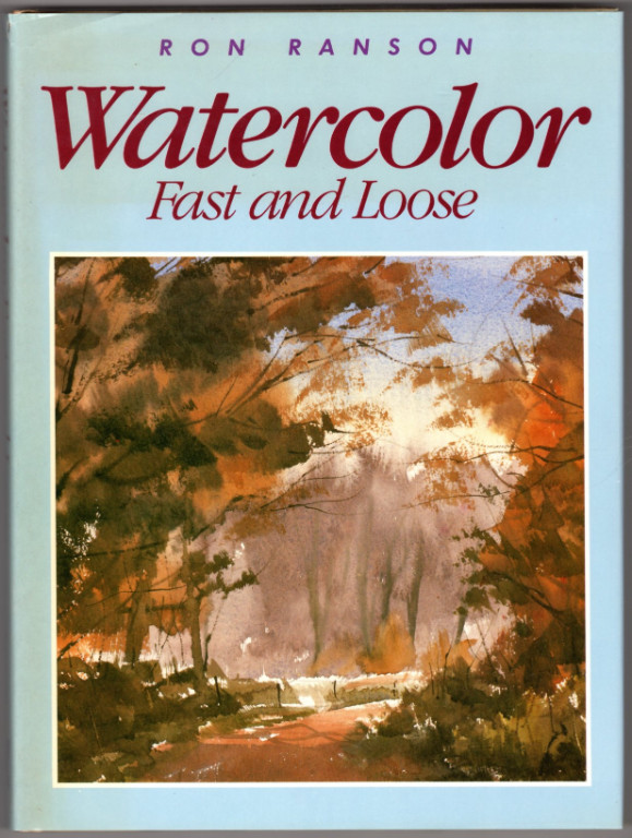 Image 0 of Watercolor: Fast and Loose