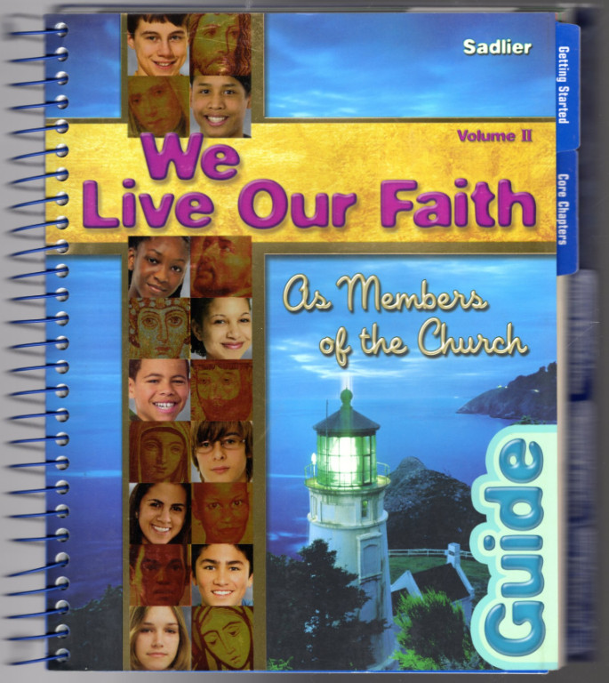 Image 0 of We Live Our Faith.... As Members of the Church (We Believe, Vol. 2: Catechist /