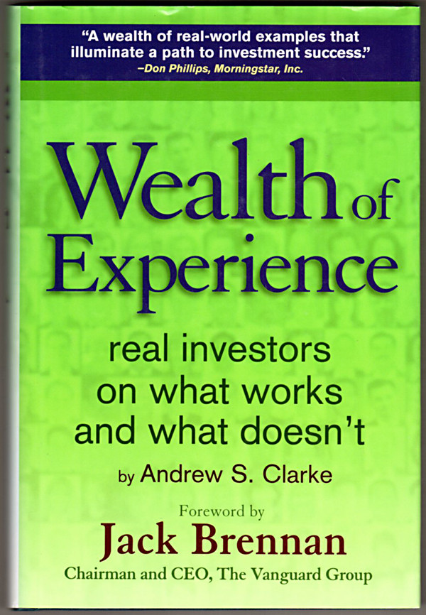 Image 0 of Wealth of Experience: Real Investors on What Works and What Doesn't