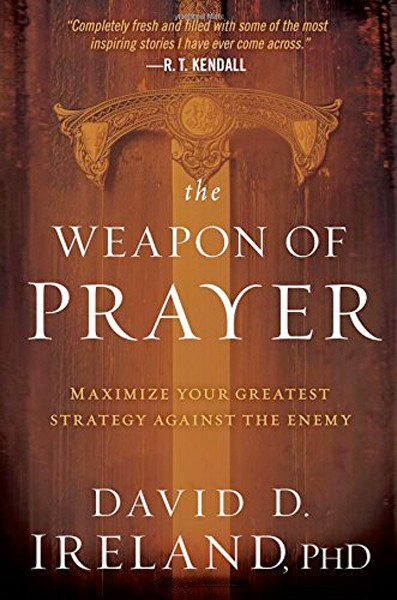 Image 0 of The Weapon of Prayer: Maximize Your Greatest Strategy Against the Enemy