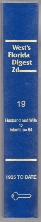 Image 1 of West's Florida Digest 2d - Husband and Wife - Infants - 64 Volume 19