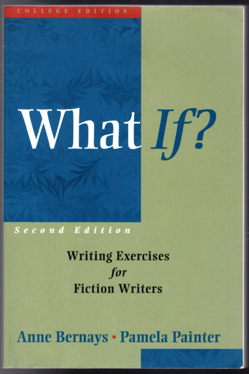 Image 0 of What If?: Writing Exercises for Fiction Writers (2nd Edition)