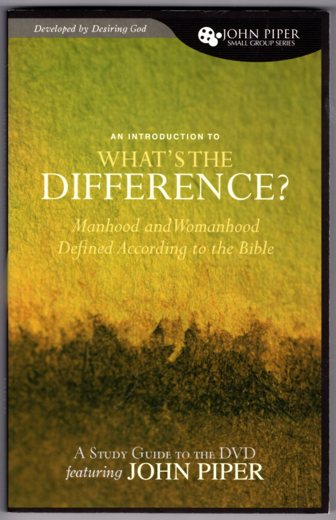 Image 0 of What's the Difference? (A Study Guide to the DVD Featuring John Piper): Manhood