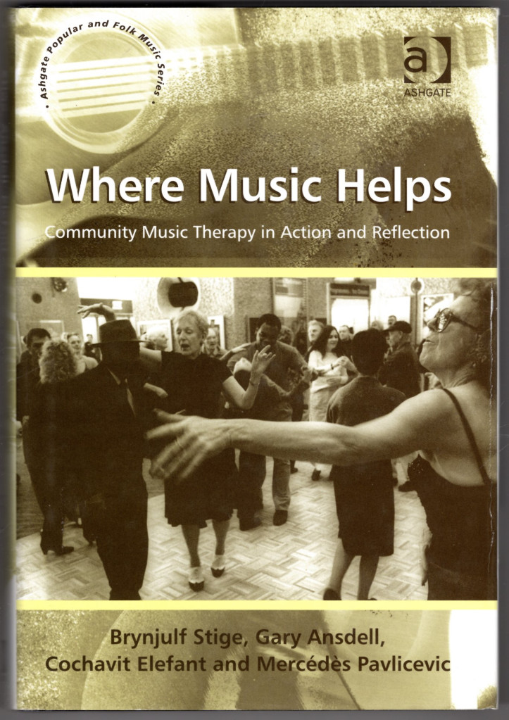 Image 0 of Where Music Helps: Community Music Therapy in Action and Reflection (Ashgate Pop