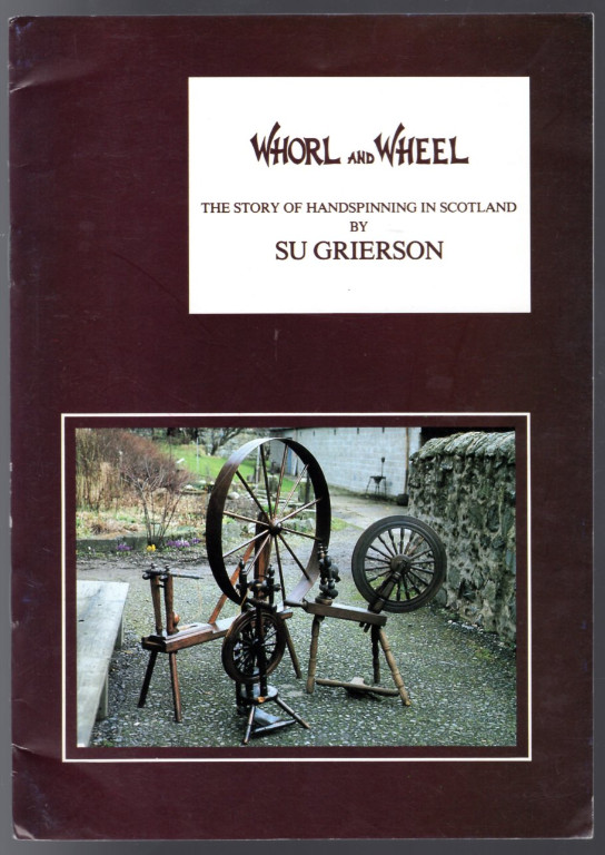 Image 0 of Whorl and Wheel: Story of Hand-spinning in Scotland