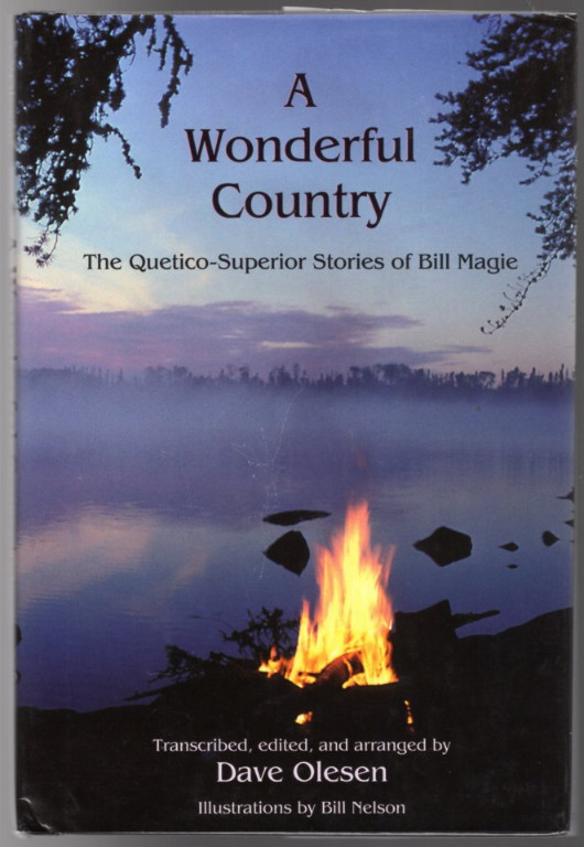 Image 0 of A Wonderful Country: The Quetico-Superior Stories of Bill Magie