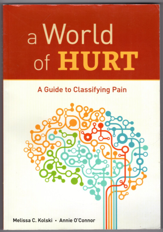 Image 0 of A World of Hurt: A Guide to Classifying Pain