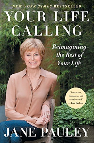 Image 0 of Your Life Calling: Reimagining the Rest of Your Life