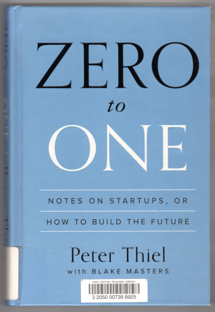Image 0 of Zero to One: Notes on Startups, or How to Build the Future