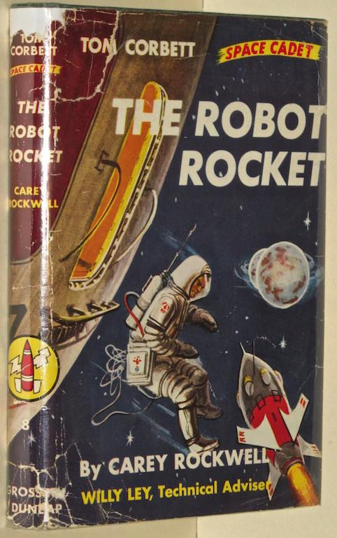 Image for The robot rocket (Tom Corbett space cadet adventure / Carey Rockwell)